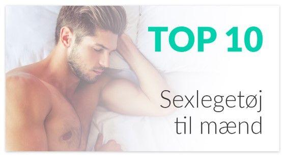 Top 10 Sexlegetøj til mænd Sexshop DK